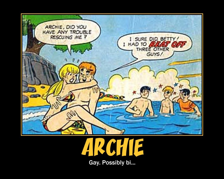MOTIVATIONAL POSTERS: ARCHIE