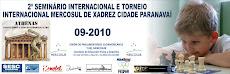II SEMINÁRIO INTERNACIONAL E TORNEIO ABERTO MERCOSUL DE XADREZ CIDADE DE PARANAVAÍ