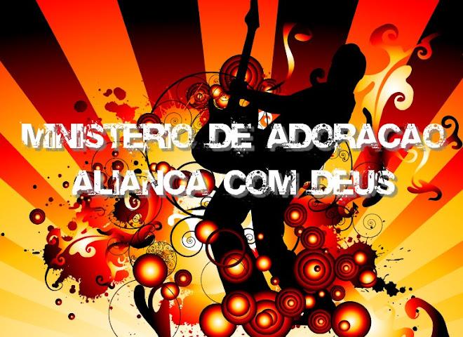 Ministério de Adoração Aliança com Deus