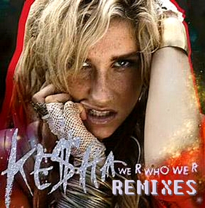 kesha we are who we are single cover. Infectious single your kesha