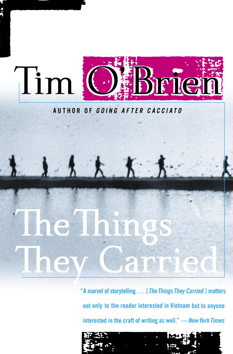 the real and fake stories in the things they carried a book by tim obrien Book, the things they carried, author tim o'brien tells the captivating story of soldiers and everything they had to go through during the vietnam war he tells of the many things that change a person during a war and what helped many to get through it.
