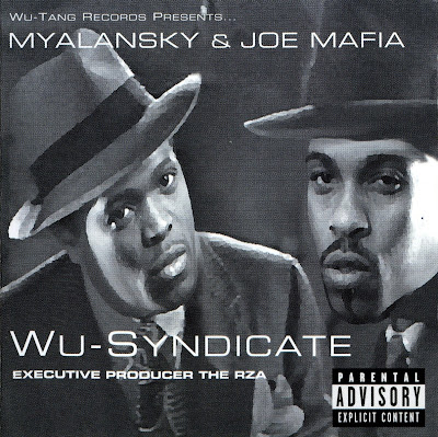 Myalansky+%26+Joe+Mafia+-+1999+-+Wu-Syndicate+%5BFront%5D.jpg