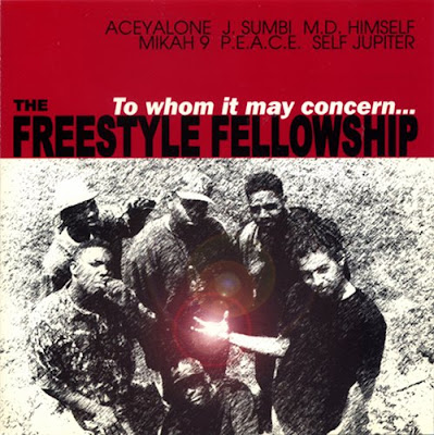 Freestyle Fellowship - To Whom It May Concern (1991)