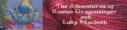 The Adventures of Rowan Dragonsinger & Lady Macbeth