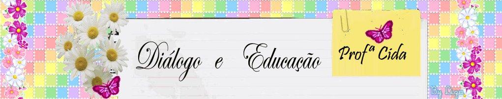 Diálogo e  Educação