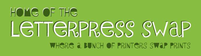 Letterpress Swap