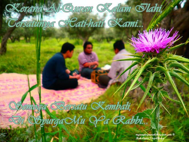 Allah Tuhanku, Muhammad Rasulku & Al-Quran Peganganku...