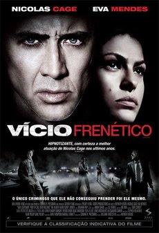 Download Vício Frenético DVDRip Dublado Na comédia Terence (Nicolas Cage) era um bom policial mas se considerava acima da lei.