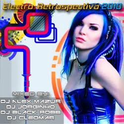 DJ Alex Mazur & DJ Jorginho - Electro-Retrospectiva 2010