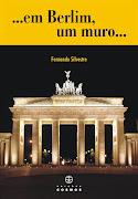 ...em Berlim um muro...