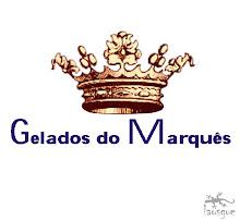 ♠ Gelados do Marquês ®, a distinção dos sabores do mundo à sua mesa...