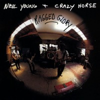 Neil Young and Crazy Horse - Ragged Glory