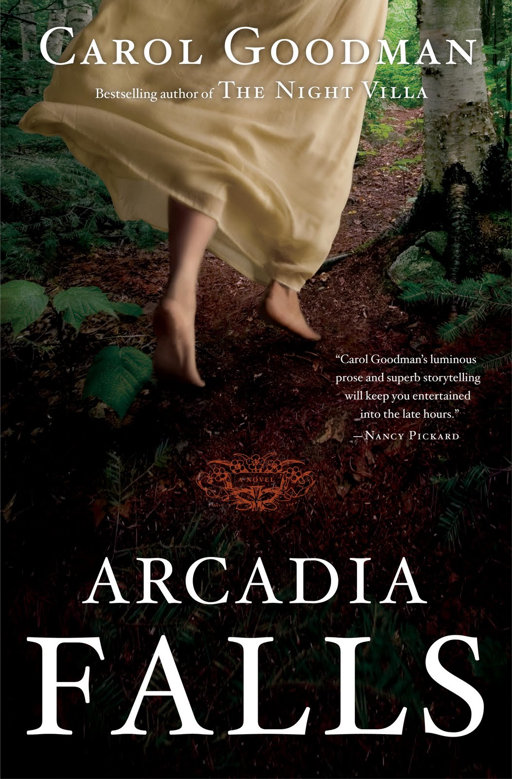 I Was Pleasantly Surprised To Find That Carol Goodman's Latest Book,  Arcadia Falls, Is An Excellent Pageturner It Opens By Introducing Us To  Meg Rosenthal
