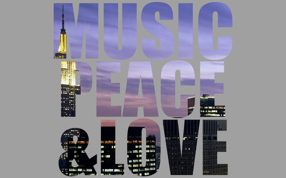 MUSIC, PEACE AND LOVE