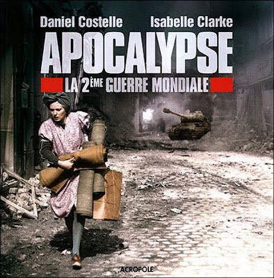 Apocalypse 2eme guerre mondiale (france 2)