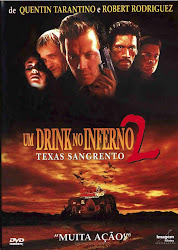 Um Drink No Inferno 2 : Texas Sangrento