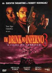 Um Drink No Inferno 3 : A Filha do Carrasco