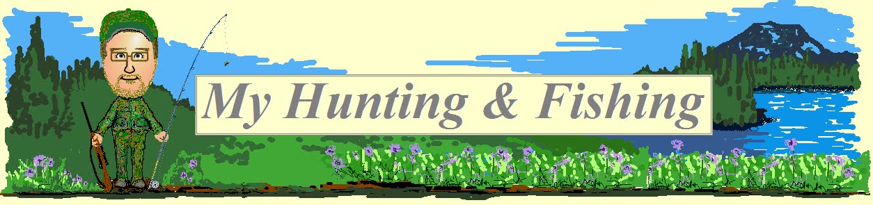 My Hunting & Fishing Reports