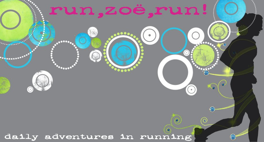run, zoe, run!