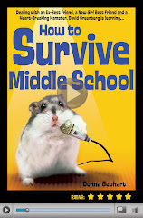 HOW TO SURVIVE MIDDLE SCHOOL -- Starred Reviews from Kirkus and SLJ; Texas Lone Star Reading List