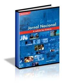 Download – Livro: Jornal Nacional – A Notícia faz História