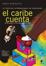 """Venezuela, invitada al XII Festival Internacional de Cuenteros """"El Caribe Cuenta"""" 2009"""
