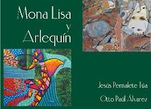 Mona Lisa y Arlequín, de exposición…