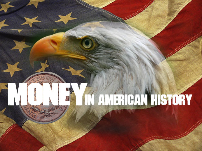 Money in American History