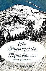 Pioneer Christian Writings on Flying Saucers and UFO's