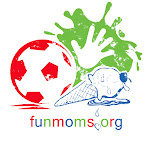 www.funmoms.org Est. May, 2010