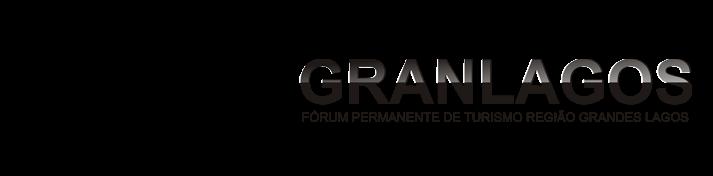 GRANLAGOS - Fórum Permanente de Turismo Região Grandes Lagos