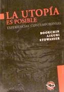 Libro LA UTOPÍA ES POSIBLE - Experiencias Contemporáneas