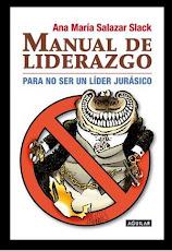 Manual de Liderazgo: Para no ser un Líder Jurásico