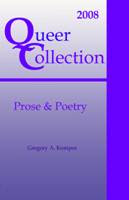 Queer Collection: Poetry & Prose 2008
