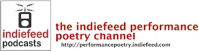 The IndieFeed Performance Poetry Channel