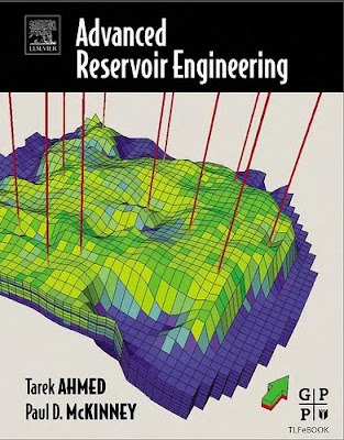 Advanced Reservoir Engineering by Paul D. McKinney