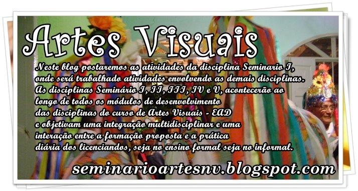 Seminário I - Artes Visuais - Nova Venécia