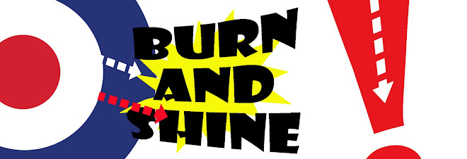 Burn and Shine