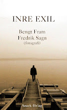 Bengt Fram &amp; Fredrik sagn: inre exil