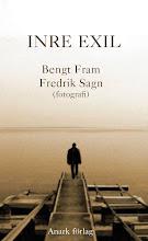 Bengt Fram & Fredrik sagn: inre exil