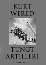 Kurt Wered: tungt artilleri