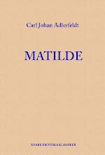 carl johan adlerfeldt: matilde samt aforismer och fragment