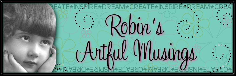 Robin's Artful Musings