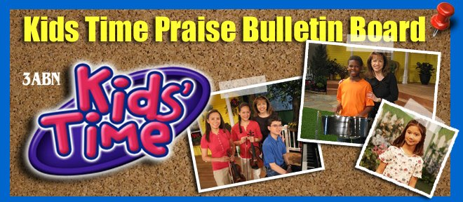 Kids Time Praise Bulletin Board