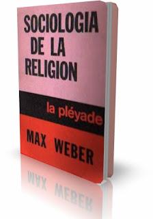 Max Weber sociologia de la religion