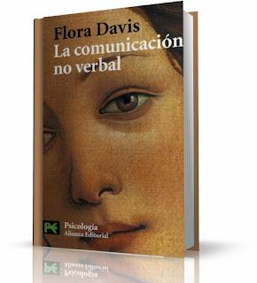 La comunicación no verbal - Flora Davis