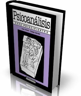 Psicoanalisis para principiantes - oscar zarate