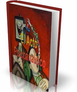 Nasio Juan David  -  El acto psicoanalitico