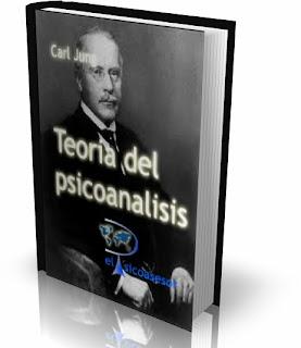 Carl Gustav Jung  - Teoría del Psicoanálisis