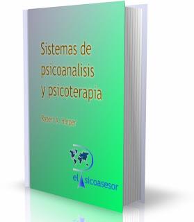 Sistemas de psicoanalisis y psicoterapia - Robert A. Harper